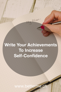 Write Your Achievements To Increase Self-Confidence